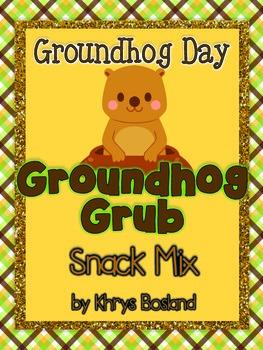 Groundhog Day Snack Mix -  Groundhog Grub {Fun Poem} and {Bag Toppers}