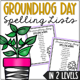 Groundhog Day Spelling List, Class Game, Award, and Vocabulary Activities