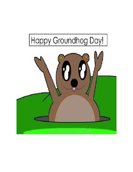 Groundhog Day/Substitute Groundhog