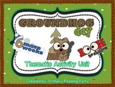 Groundhog Day Thematic Activity Unit {Literacy, Math, & Science}