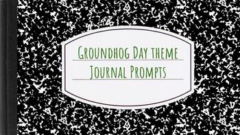 Groundhog Day Themed Journal Prompts