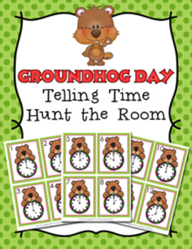 Groundhog Day Time to the Hour Hunt the Room