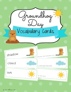 Groundhog Day Vocabulary Cards and Spelling Practice