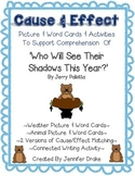 Groundhog Day 'Who Will See Their Shadow This Year?' Cause & Effect Activities!