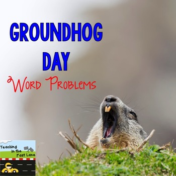 Groundhog Day Word Problems