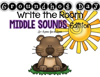Groundhog Day Write the Room - Middle Sounds Edition