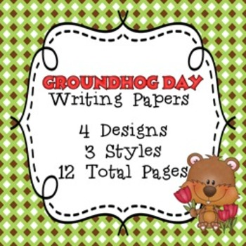 Groundhog Day Writing Papers - 3 Styles - ( 7 1/2 x 10 )