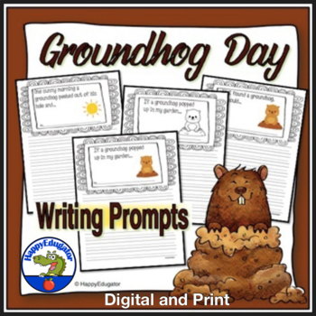 Groundhog Day Writing Prompts and Story Starters - No Prep