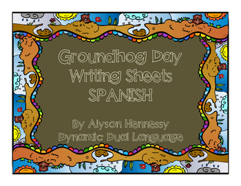 Groundhog Day Writing Sheets in Spanish