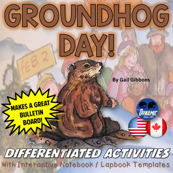 Groundhog Day by Gail Gibbons Differentiated Interactive Notebook Activities