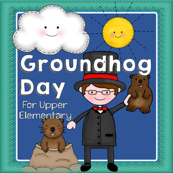 Groundhog Day for Upper Grades- With Nonfiction, Data, and