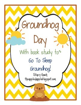 Groundhog Day with story Go To Sleep Groundhog!