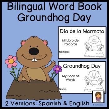 Groundhog Day word book (2 books:  English and Spanish)