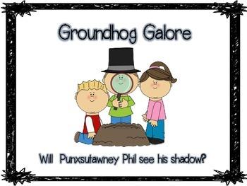 Groundhog Galore!