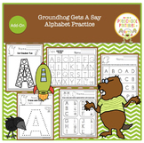 Groundhog Gets a Say Alphabet Practice