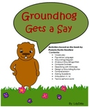Groundhog Gets a Say Speech/Language Activities