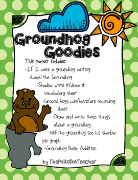 Groundhog Goodies