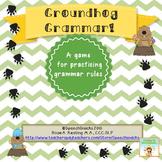 Groundhog Grammar! {A game for practicing grammar rules}