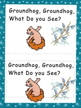 Groundhog, Groundhog, What Do You See? Emergent Reader