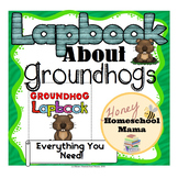 Groundhog Lapbook with Reading - Makes a Complete Unit Study!