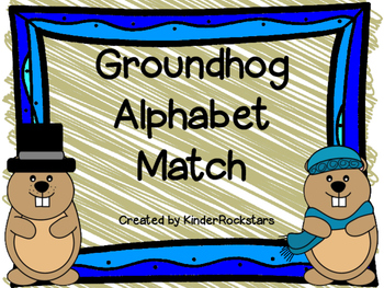 Alphabet Match Center Groundhog Day