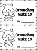 Groundhog Make 10