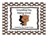 Groundhog Making Words