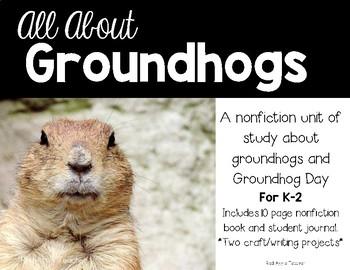 Groundhog Nonfiction Unit for K-2