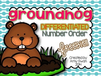 Groundhog Differentiated Number Ordering FREEBIE math station - CCSS Aligned