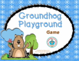 Groundhog Playground Game