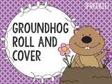 Groundhog Roll and Cover Reinforcer