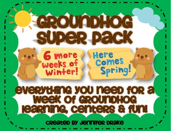 Groundhog Super Pack!  Everything You Need For A Week Of Groundhog Fun!