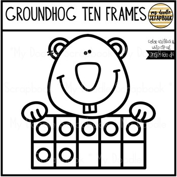 Groundhog Ten Frames (Clip Art for Personal & Commercial Use)