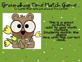 Groundhog Time Match