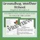 Groundhog Weather School - Digital Breakout