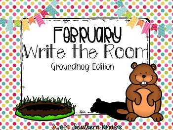 Groundhog Day Write the Room Activities Groundhog Day February 2nd