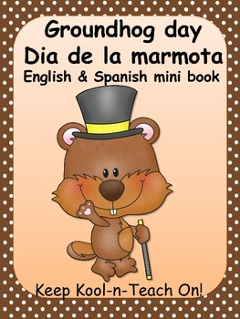 Groundhog day mini book/ Dia de la marmota bilingual book