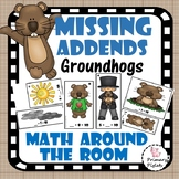 Groundhog's Day Missing Addends Addition Facts Center