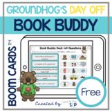 Groundhog's Day Off Book Companion FREE   Boom Cards™️ Dec