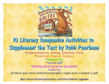 Groundhog's Day Off Literacy Companion Activities to Supplement Text by Pearlman