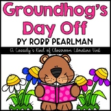 Groundhog's Day Off Literacy Pack