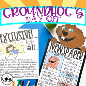 Groundhog's Day Off: Interactive Read-Aloud Lesson Plans and Activities