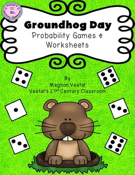 Groundhog's Day Probability Games and Worksheets