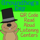 Groundhog's Day QR Code Read Aloud Listening Centers