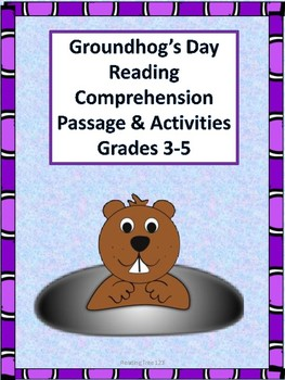 Groundhog's Day Reading Comprehension Passage and Activities