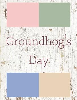 Groundhog's Day Toddler Theme