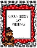 Groundhog's Day Writing