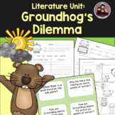 Groundhog's Dilemma: A Literature Unit