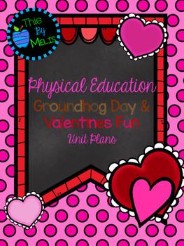 Groundhog Day & Valentines Fun Unit Plans