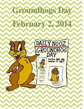Groundhogs Day *3rd - 6th*